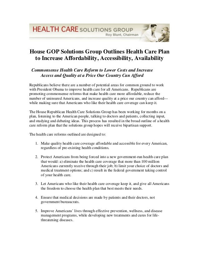 House GOP Solutions Group Outlines Health Care Plan to Increase Affordability, Accessibility, Availability Commonsense Hea...