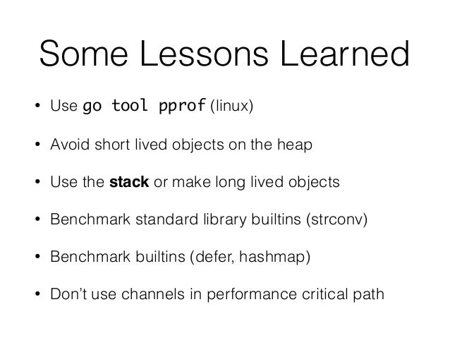 High Performance Systems in Go - GopherCon 2014