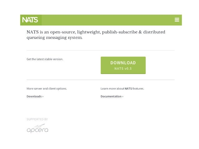 NATS • Originally written to support CloudFoundry • In use by CloudFoundry, Baidu, Apcera and others • Written first in Rub...