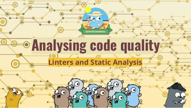 Analysing code quality Linters and Static Analysis
