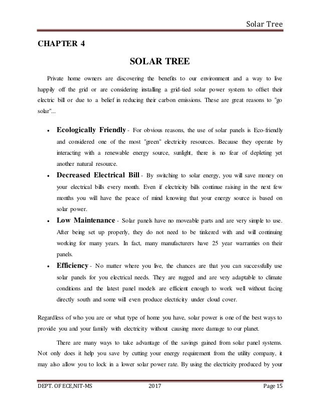 Solar Tree DEPT. OF ECE,NIT-MS 2017 Page 15 CHAPTER 4 SOLAR TREE Private home owners are discovering the benefits to our e...