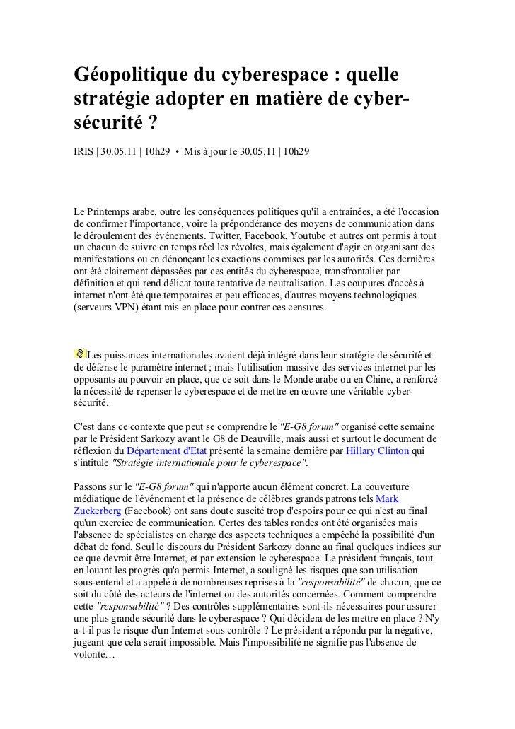 Géopolitique du cyberespace : quellestratégie adopter en matière de cyber-sécurité ?IRIS | 30.05.11 | 10h29 • Mis à jour l...