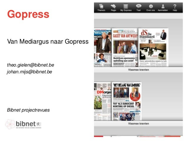 GopressVan Mediargus naar GopressBibnet projectrevuestheo.gielen@bibnet.bejohan.mijs@bibnet.be