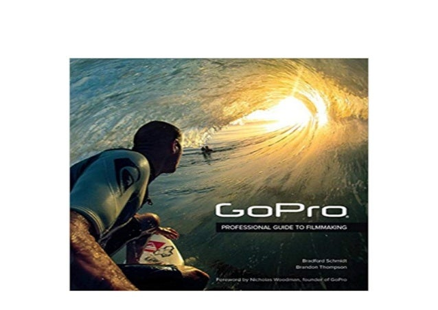 ^^Download_[Epub]^^@@ GoPro Professional Guide to
