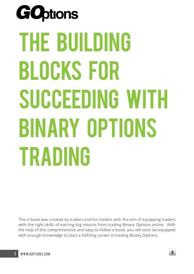 The building blocks for succeeding with binary options trading