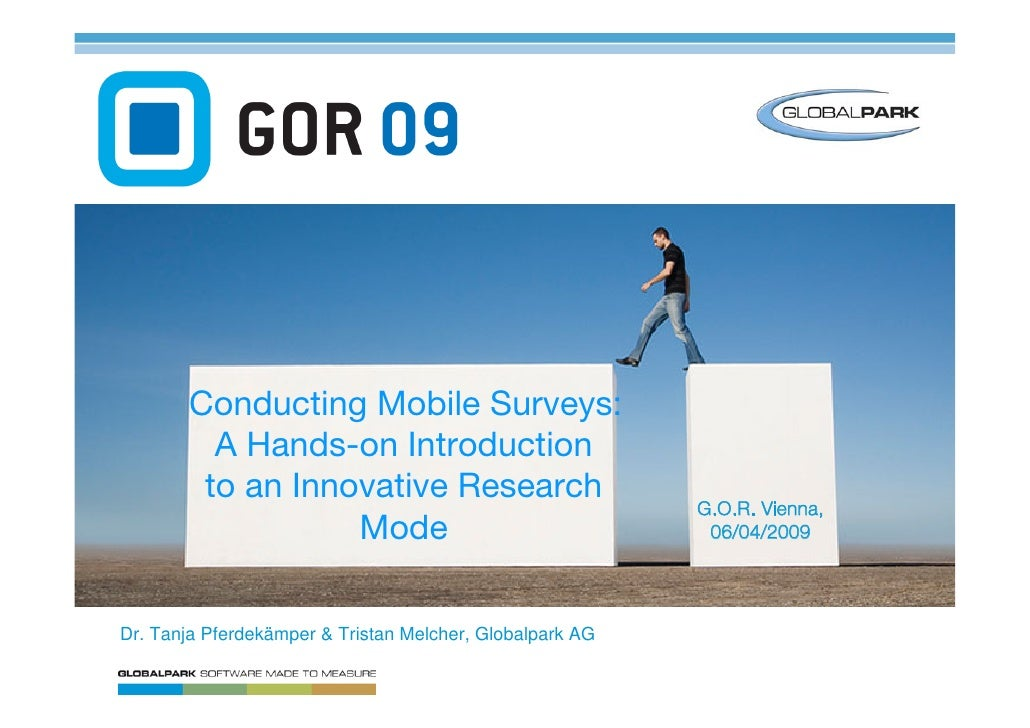 Conducting Mobile Surveys:          A Hands-on Introduction         to an Innovative Research                             ...