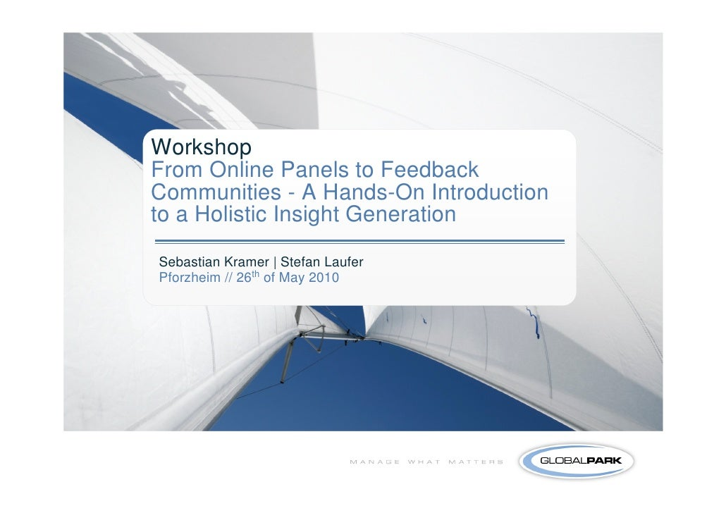 Workshop From Online Panels to Feedback Communities - A Hands-On Introduction to a Holistic Insight Generation  Sebastian ...