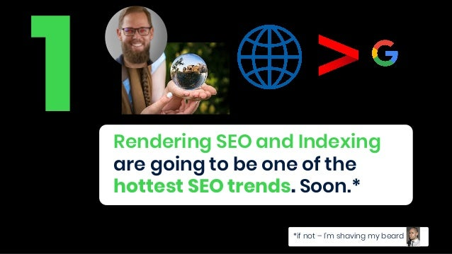 5For the first time in the history of SEO we have a good understanding of how rendering and indexing works.