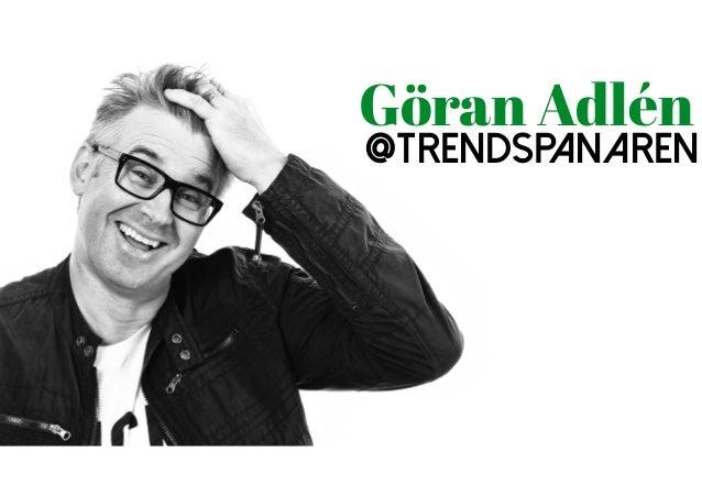 Göran Adlén @trendspanaren