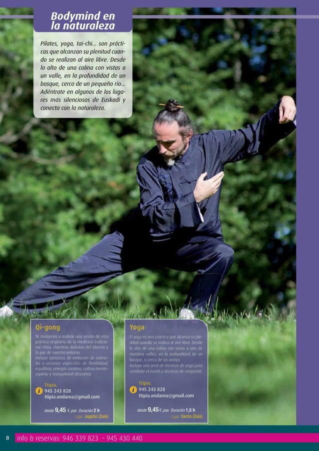 Bodymind en                   la naturaleza               Pilates, yoga, tai-chi… son prácti-               cas que alcanz...