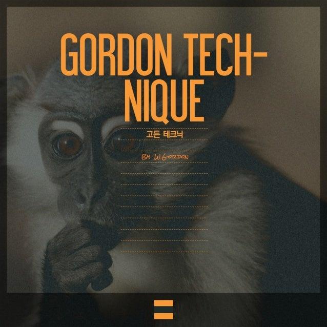 """""""고든 테크닉(Gordon Technique)"""""""
