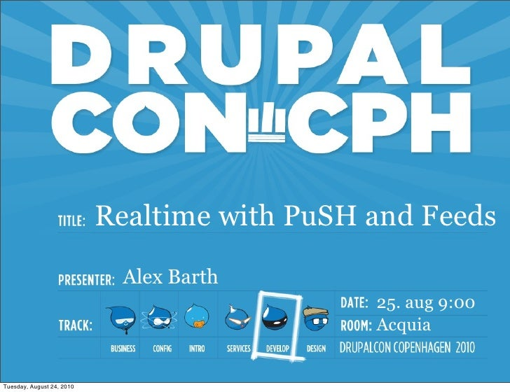 Realtime with PuSH and Feeds                              Alex Barth                                               25. aug...