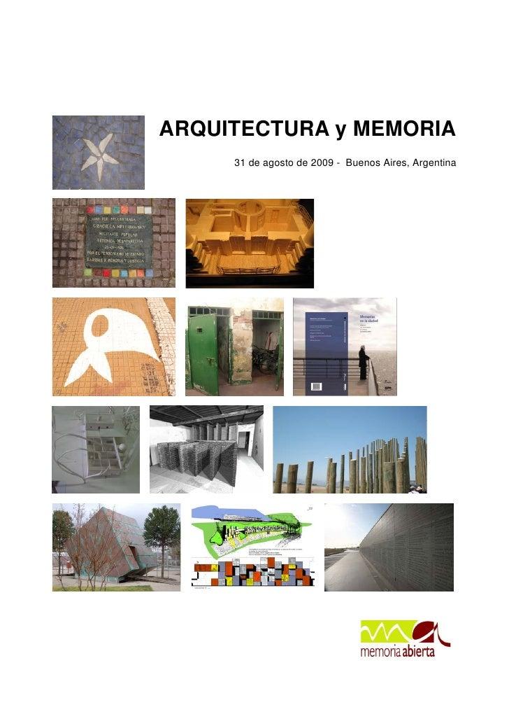 ARQUITECTURA y MEMORIA      31 de agosto de 2009 - Buenos Aires, Argentina