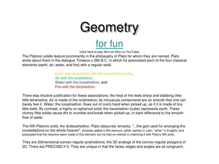 Geometry<br />for fun<br />(click here to play Skin-on-Skin on YouTube)<br />The Platonic solids feature prominently in th...