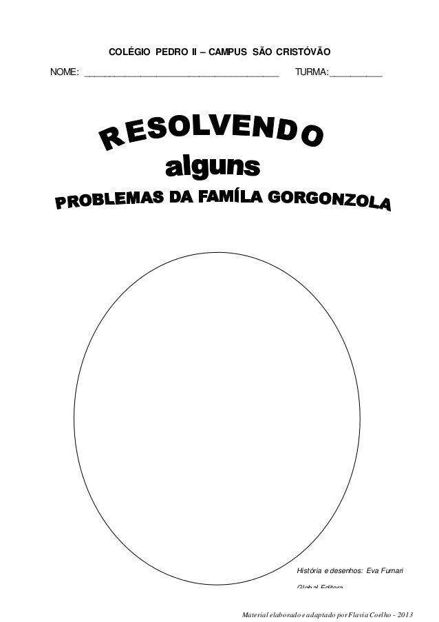 COLÉGIO PEDRO II – CAMPUS SÃO CRISTÓVÃO  NOME: _____________________________________ TURMA:__________  História e desenhos...