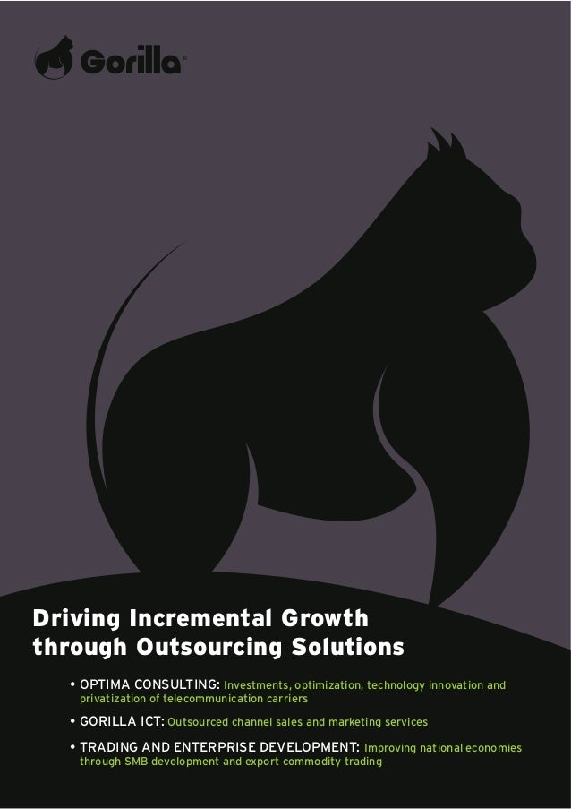 Driving Incremental Growththrough Outsourcing Solutions