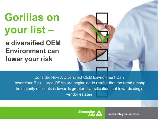 Gorillas On Your List A Diversified Oem Environment Can Lower Your