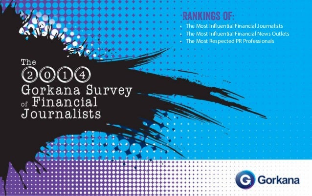 Rankings of: • The Most Influential Financial Journalists • The Most Influential Financial News Outlets • The Most Resp...