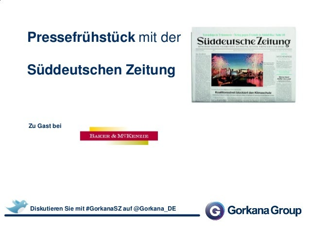 Pressefrühstück mit der Süddeutschen Zeitung Zu Gast bei Diskutieren Sie mit #GorkanaSZ auf @Gorkana_DE