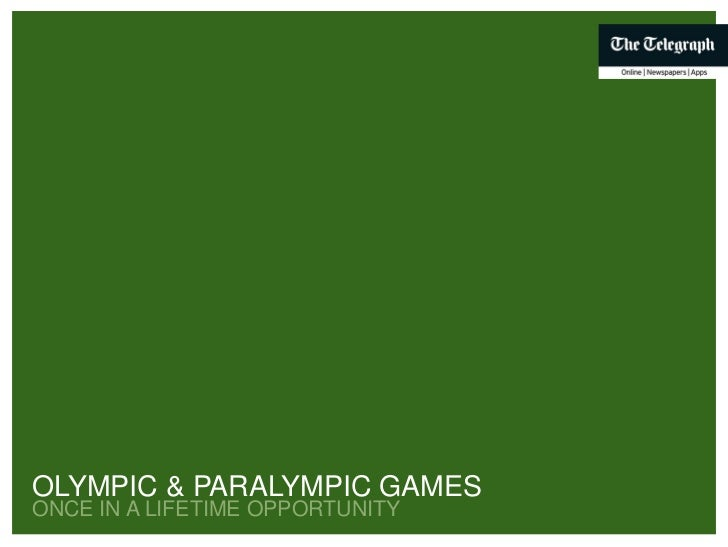 OLYMPIC & PARALYMPIC GAMES ONCE IN A LIFETIME OPPORTUNITYOLYMPICAND PARALYMPICGAMES