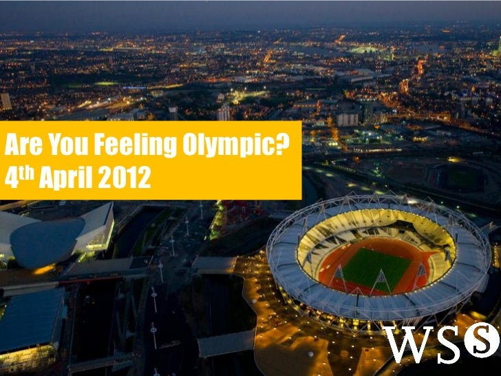 Are You Feeling Olympic?4th April 2012