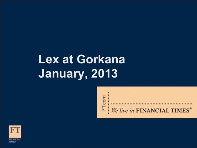 Lex at GorkanaJanuary, 2013
