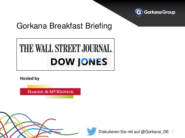Gorkana Breakfast Briefing 1 Hosted by Diskutieren Sie mit auf @Gorkana_DE
