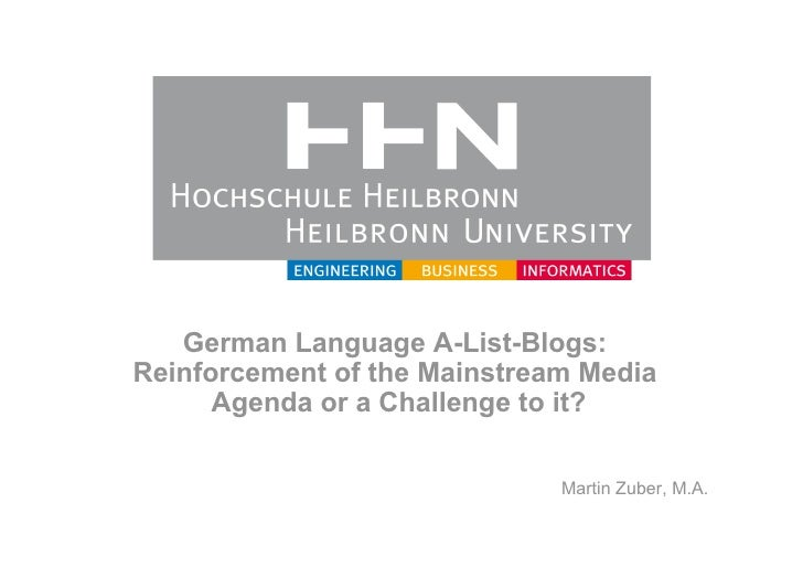 German Language A-List-Blogs: Reinforcement of the Mainstream Media       Agenda or a Challenge to it?                    ...