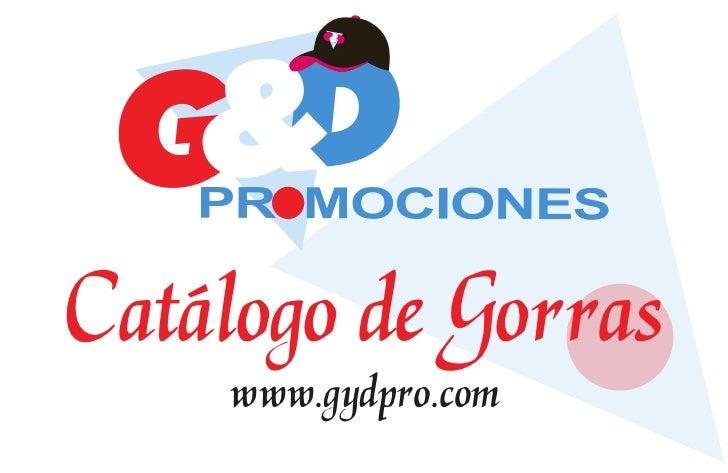 Catálogo de Gorras     www.gydpro.com