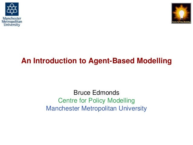 An Introduction to Agent-Based Modelling, GORS, London, 24th Sept. 2013. slide 1 An Introduction to Agent-Based Modelling ...
