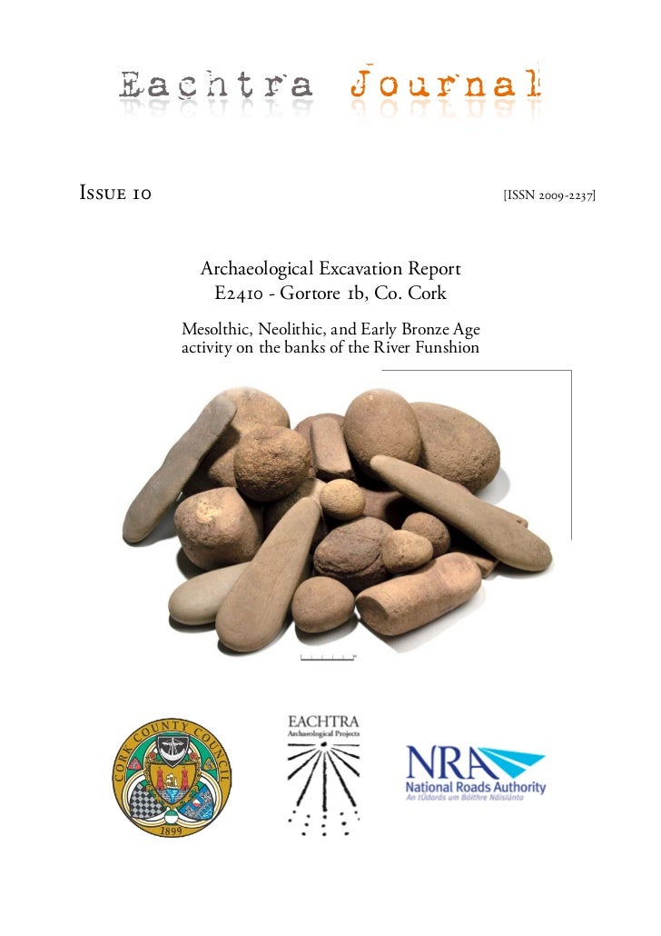 Eachtra JournalIssue 10                                                 [ISSN 2009-2237]             Archaeological Excava...