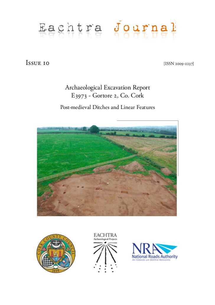 Eachtra JournalIssue 10                                               [ISSN 2009-2237]             Archaeological Excavati...