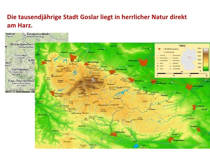 Die tausendjährige Stadt Goslar liegt in herrlicher Natur direktam Harz.