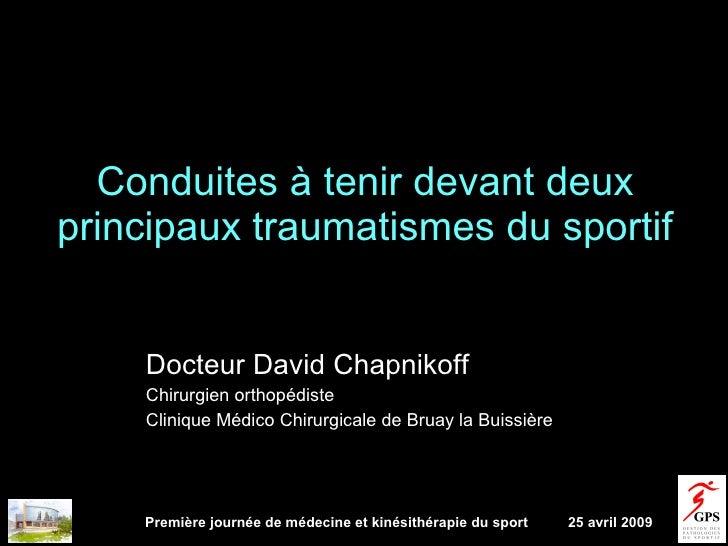conduite à tenir devant 2 principaux traumatismes du sportif Slide 2