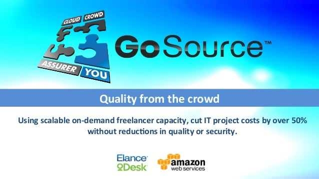 Using	   scalable	   on-­‐demand	   freelancer	   capacity,	   cut	   IT	   project	   costs	   by	   over	   50%	    with...