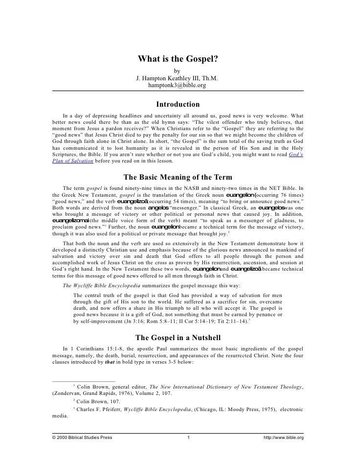 What is the Gospel?                                                 by                                    J. Hampton Keath...