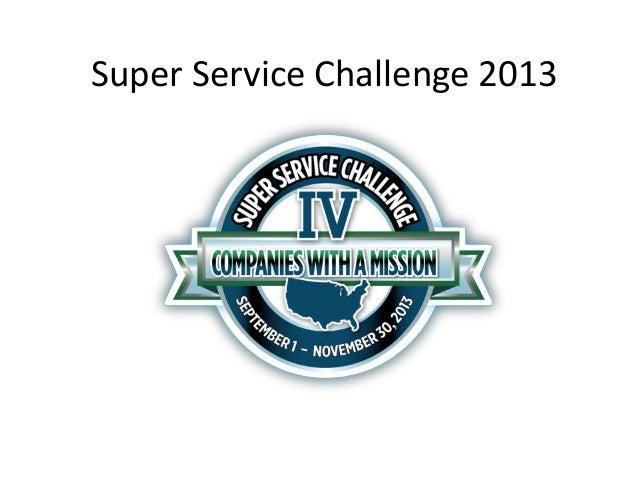 Super Service Challenge 2013