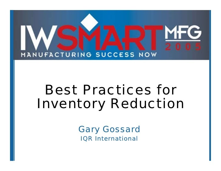 Gossard Best Practices For Inventory Reduction