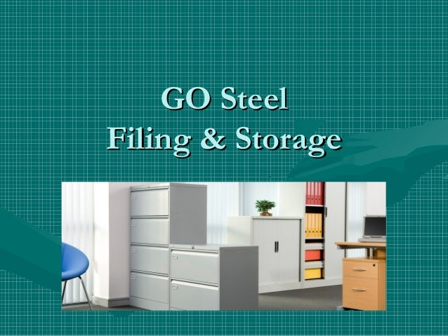 GO SteelFiling & Storage