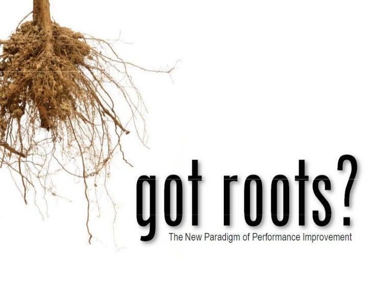 Got Roots?