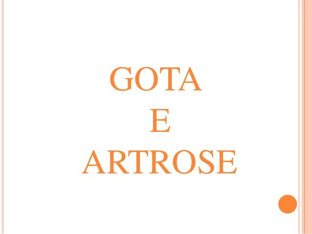 GOTA  E  ARTROSE