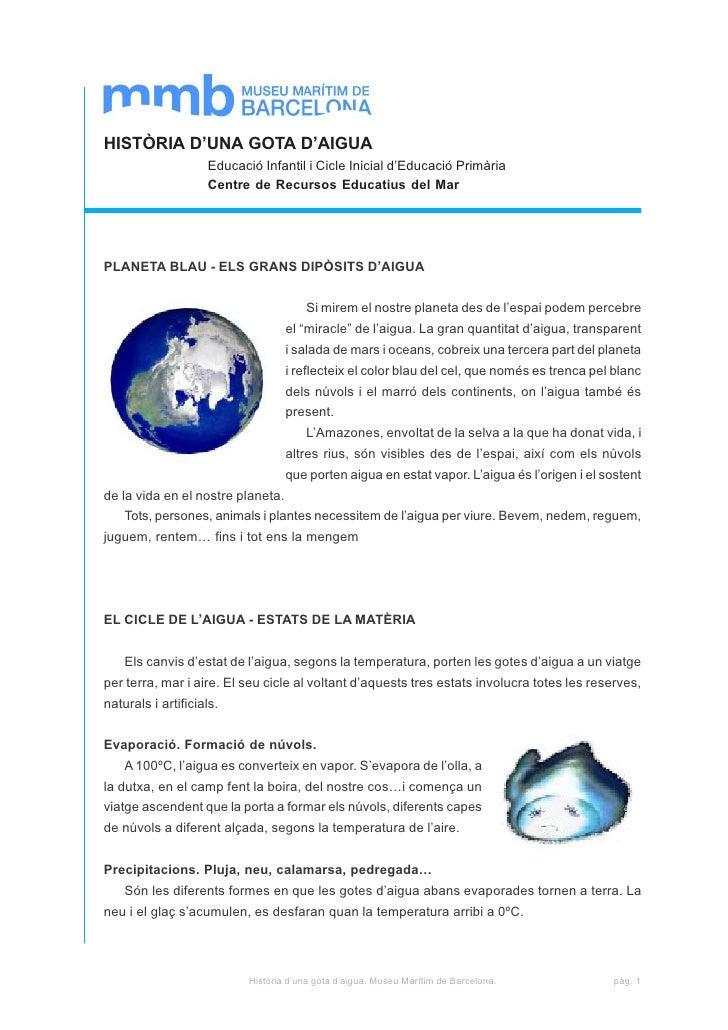 HISTÒRIA D'UNA GOTA D'AIGUA                    Educació Infantil i Cicle Inicial d'Educació Primària                    Ce...