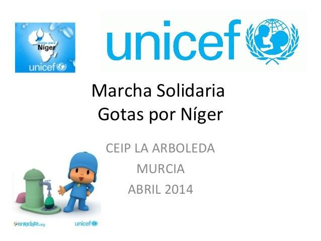 Marcha Solidaria Gotas por Níger CEIP LA ARBOLEDA MURCIA ABRIL 2014