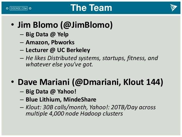 The Team• Jim Blomo (@JimBlomo)– Big Data @ Yelp– Amazon, Pbworks– Lecturer @ UC Berkeley– He likes Distributed systems, s...
