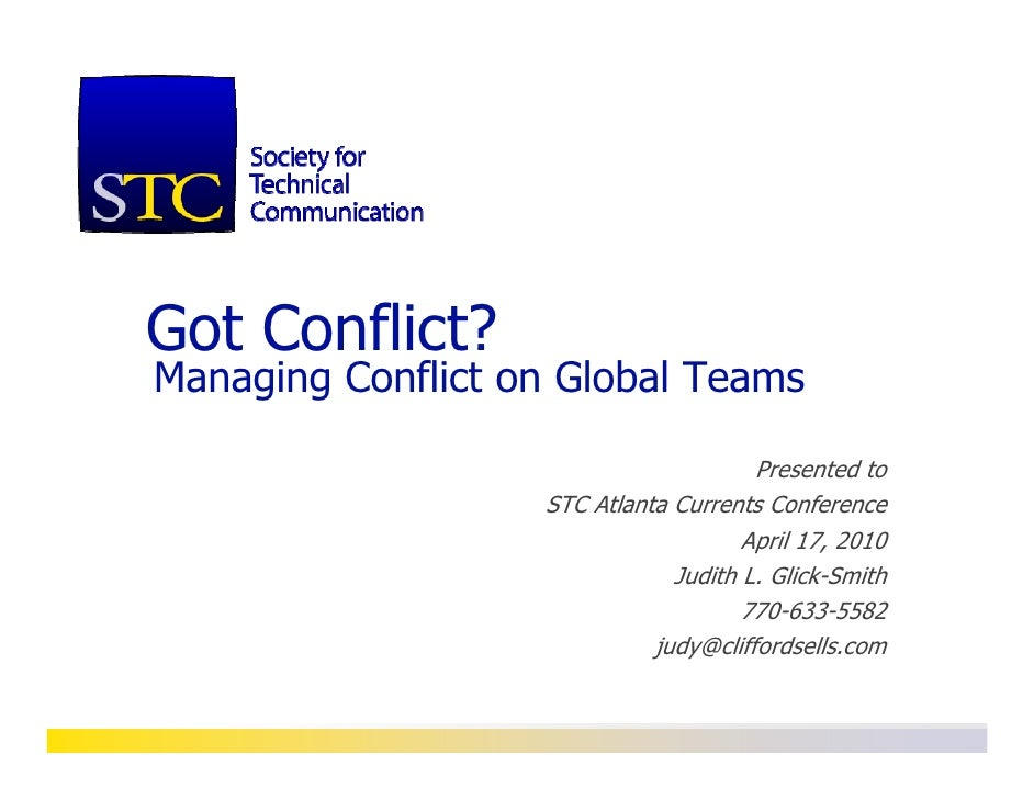 Got Conflict? Managing Conflict on Global Teams                                         Presented to                    ST...