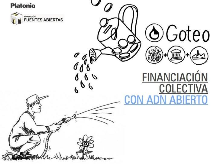 Ecosistema emergente de finanzas éticas  Banca ética  - Fiare  - Coop 57  - Triodos Bank                      Grupos/coops...