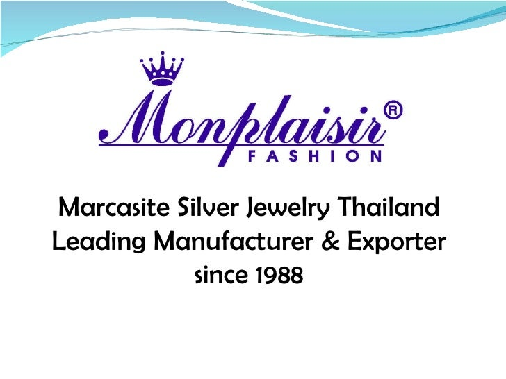 Marcasite Silver Jewelry Thailand Leading Manufacturer & Exporter since 1988