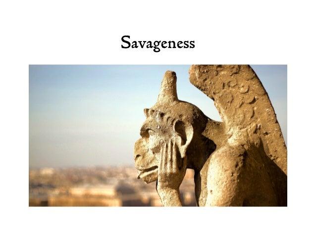 Savageness
