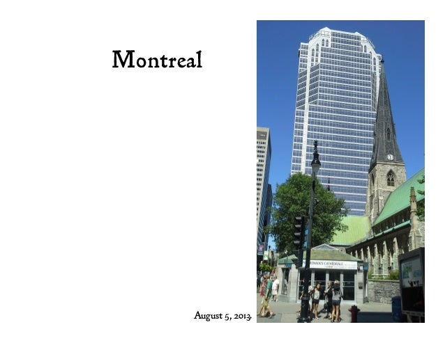 Montreal August 5, 2013.
