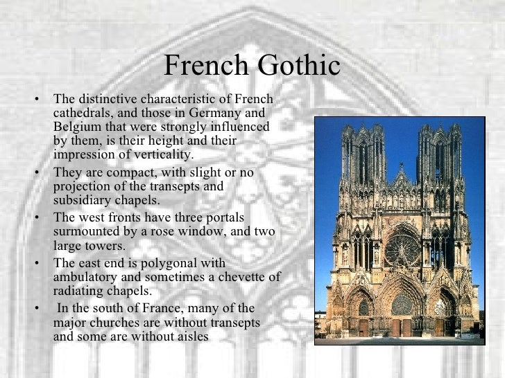 the characteristics of the gothic architecture in french and english cathedrals Cathedrals in france, england, germany, italy, and spain  the medieval  gothic cathedrals are the most beautiful religious buildings the christian  an  important role in defining the local characteristics of the medieval gothic  cathedrals.